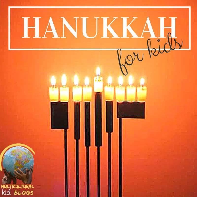 Hanukkah for Kids | Multicultural Kid Blogs