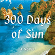 300 Days of Sun - Deborah Lawrenson 4* Review http://wp.me/p3i8vQ-4B7 #mystery…