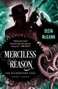 Title: Merciless Reason (Wildenstern Saga Series #3), Author: Oisín McGann