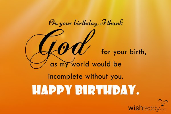 Birthday Quotes For Myself Thanking God Birthday Quotes Thanking