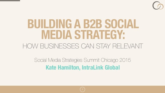 Building a B2B Social Media Strategy: How Businesses Can Stay Relevant