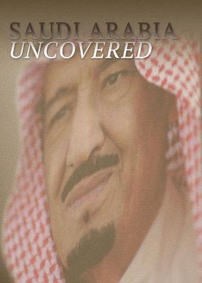 Saudi Arabia Uncovered