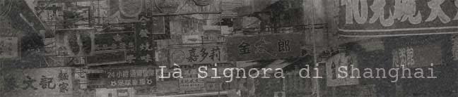 Là Signora di Shanghai