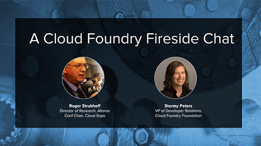 A Fireside Chat with Stormy Peters of the Cloud Foundry Foundation - Cloud Foundry Live | Altoros
