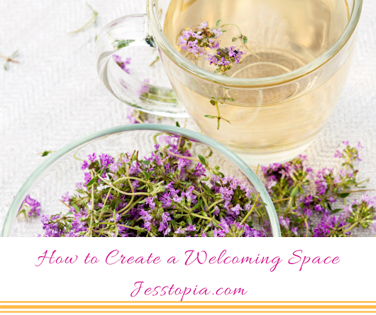 How to Create a Welcoming Space
