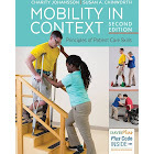 Mobility in Context: Principles of Patient Care Skills [Book]