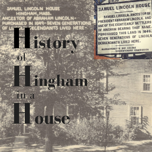 History of Hingham MA in a House