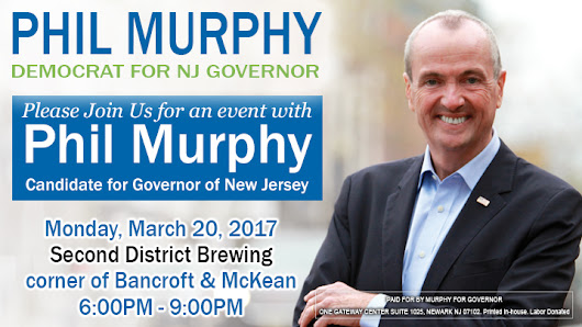 Phil Murphy, Democrat for NJ Governor, hosting event at Second District Brewing | Passyunk Post