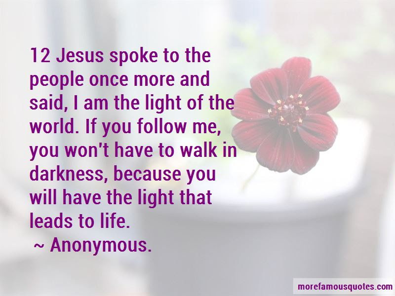 I Am The Light Of The World Quotes Top 42 Quotes About I Am The