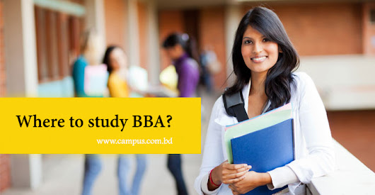 Best Private Universities for BBA in Bangladesh | Campus.com.bd