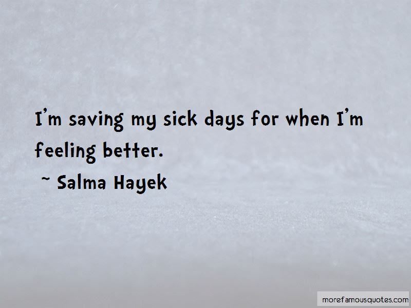 Quotes About Feeling Better When Sick Top 2 Feeling Better When