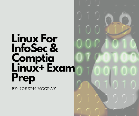 Linux For InfoSec & Comptia Linux+ Exam Prep - InfoSec Addicts