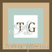 Trailing After God