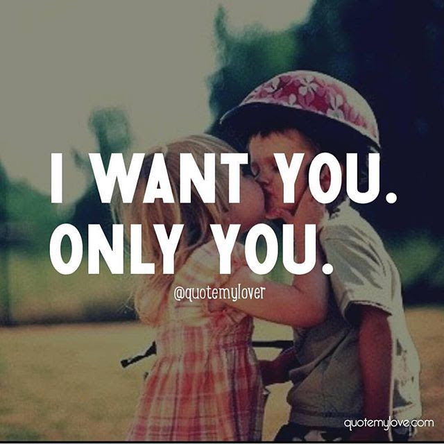 I Want You Only You Pictures Photos And Images For Facebook