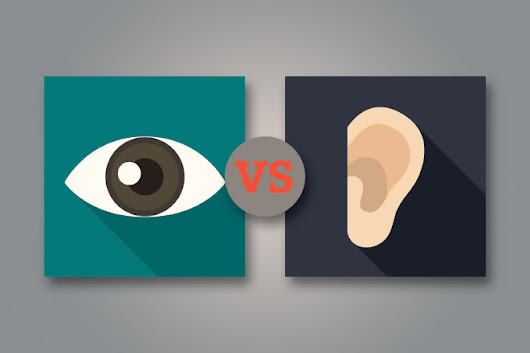 Which are more important in your world? Eyes or ears?