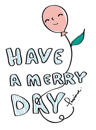 have a merry day