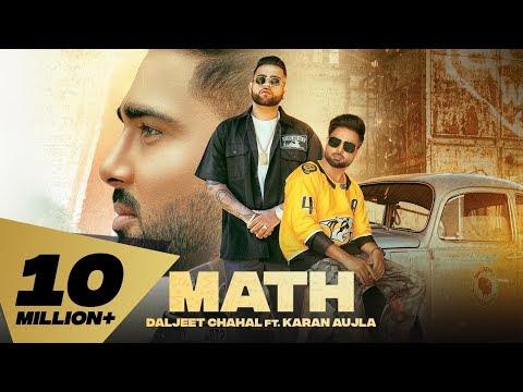 Math (Full Video) Daljeet Chahal   Karan Aujla I Desi Crew   Latest Punjabi Songs 2020