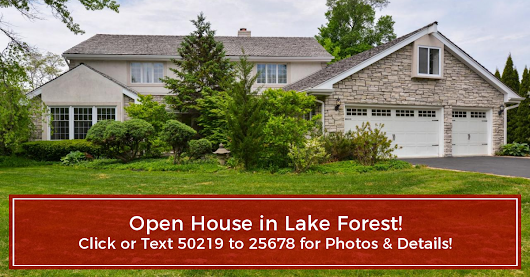 OPEN HOUSE - Lake Forest