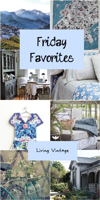 Friday Favorites #53 - Living Vintage