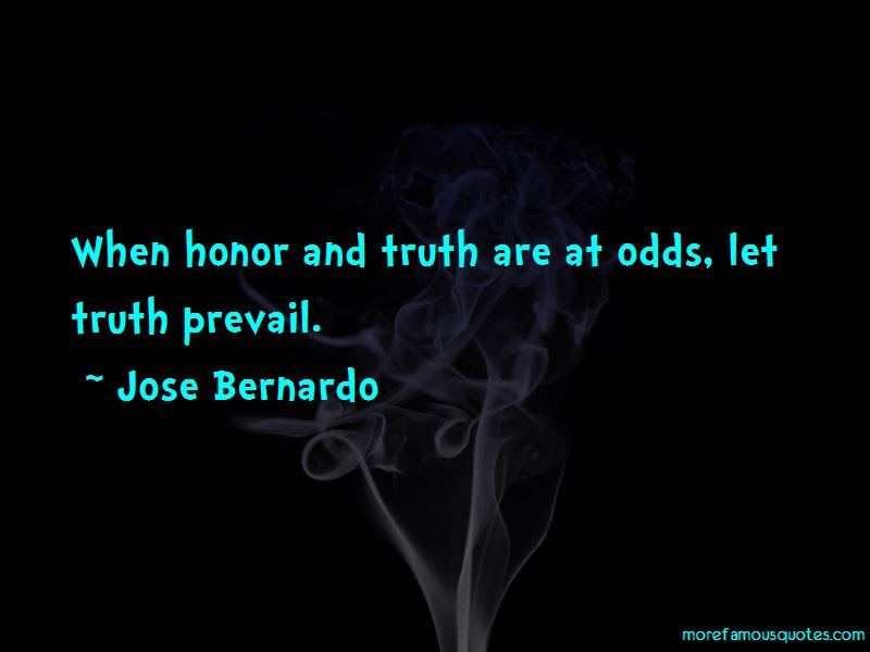 Truth Prevail Quotes Top 51 Quotes About Truth Prevail From Famous