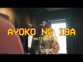 Ayoko Ng Iba by Matthaios [Official Lyric Video]