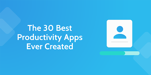 The 30 Best Productivity Apps Ever Created (Email, Notes, To-Do) | Process Street