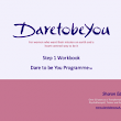 7 Step Dare to be You Programme - Dare to be You