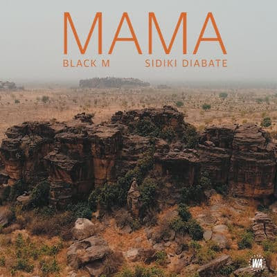 Mama - Black M feat. Sidiki Diabaté