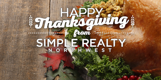 Happy Turkey-Day - Simple Realty Northwest