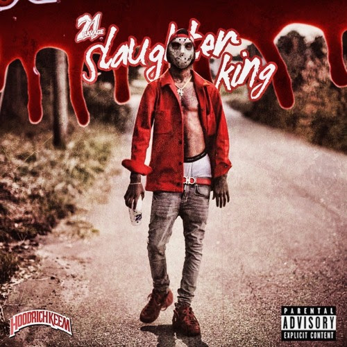 #SlaughterKing hosted by Hoodrich Keem by 21 Savage