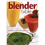 The Blender Bible Over 500 Recipes For Blenders by Andrew Chase, Paperback by VM Express