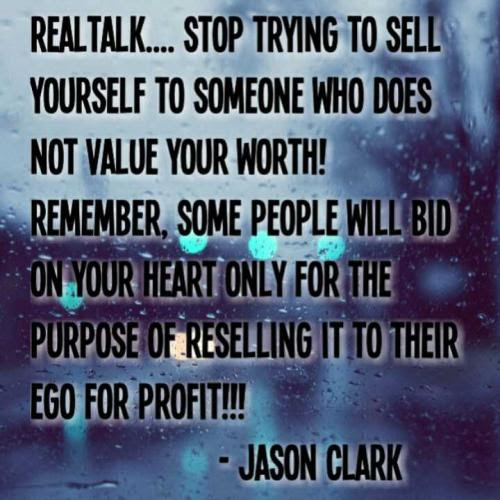 Jason Clark Jclarkquotes Know Your Worth Quotes