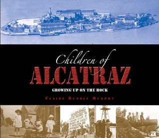 The Children of Alcatraz: Growing Up on the Rock