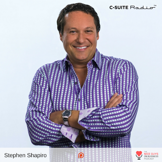 Ep. 347: Best Practices are Stupid. And Stephen Shapiro Tells Us Why