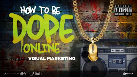 How to be dope online - A guide to visual marketing