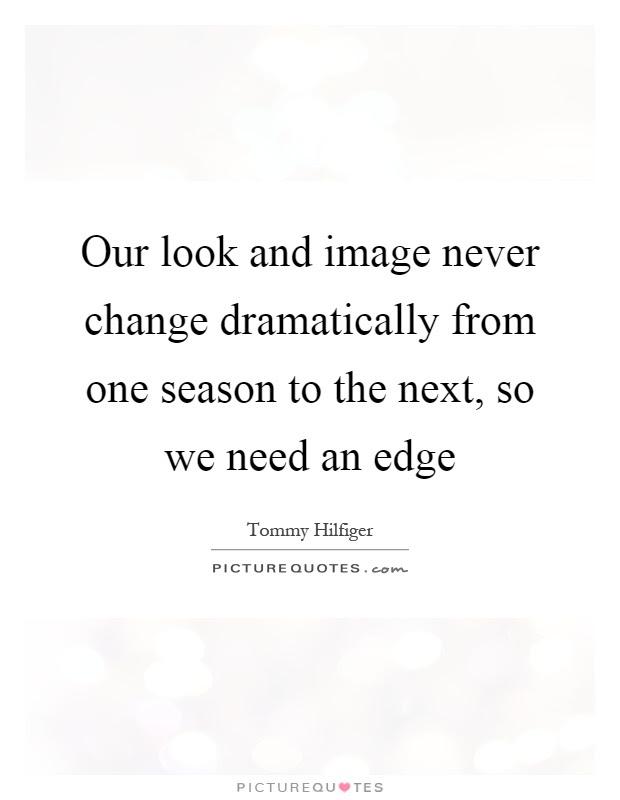 Season Change Quotes Sayings Season Change Picture Quotes