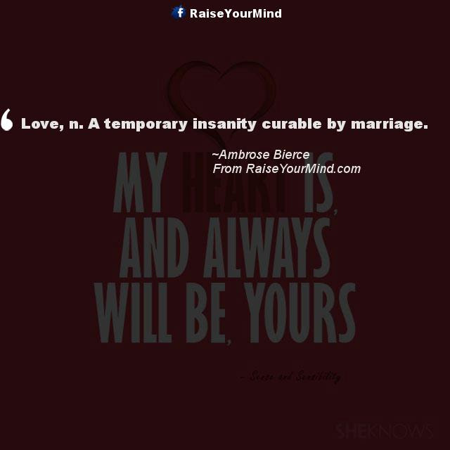 Love Quotes Sayings Verses Love N A Temporary Insanity