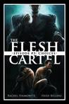The Flesh Cartel #3: Choices