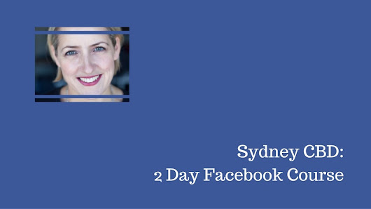 SYDNEY: Intensive Facebook Course for Business 2018