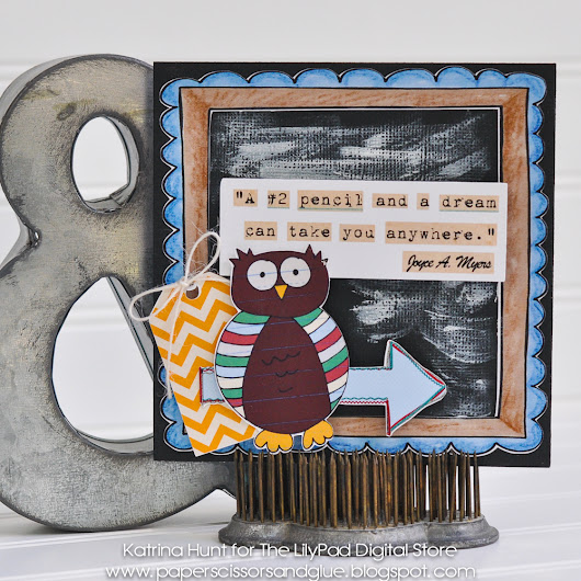 Paper, Scissors, and Glue: Back to School Card-The  LilyPad Blog