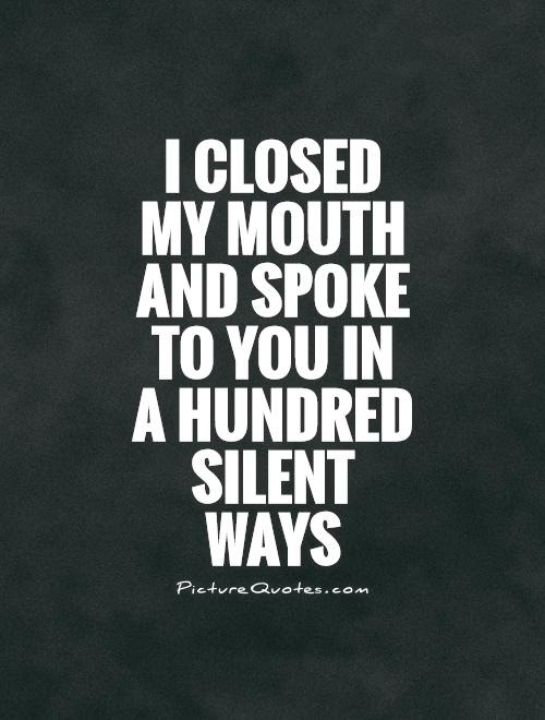 Silent Love Quotes Sayings Silent Love Picture Quotes