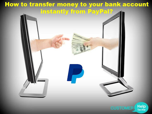 How to transfer money to your bank account instantly from PayPal?