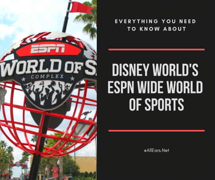 Espn Wide World Of Sports At Walt Disney World Allears Net
