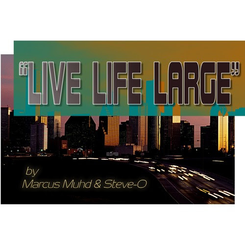 Live Life Large by Marcus Muhd & The G Code