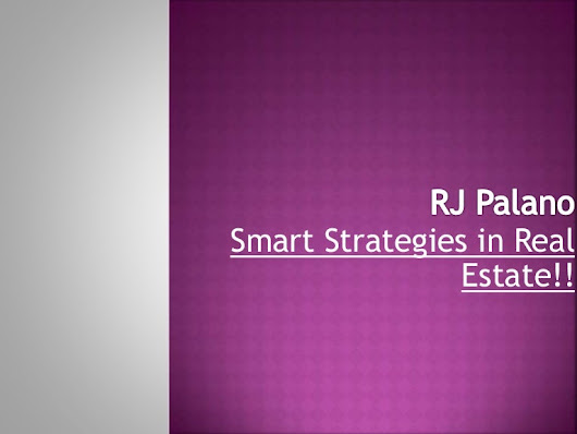 RJ Palano, Smart Strategies In Real Estate!!