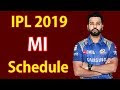 IPL 2019 | MI Team Schedule | 2 Weeks | BCCI Announced | Indian Premier ...