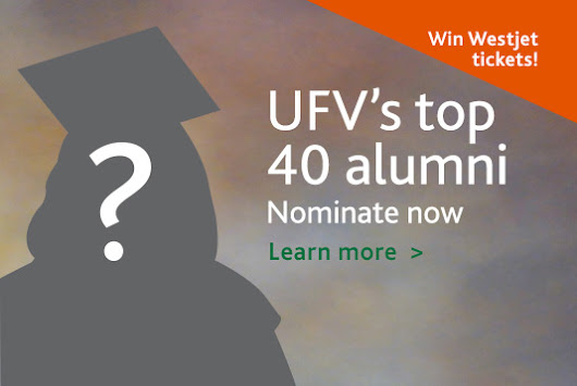UFV seeking nominations for Top 40 alumni - UFV Today