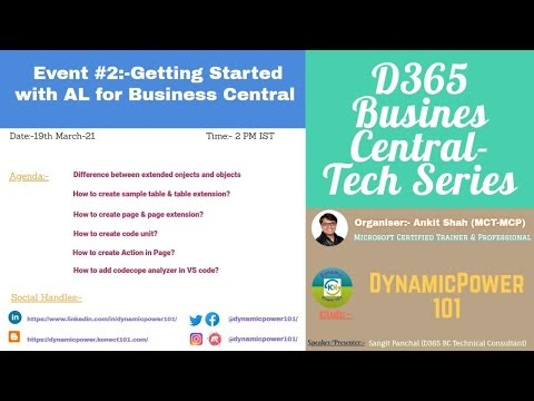 D365 Event/Webinars #2:- D365 Business Central Tech Series- Code Unit and Table Extension.