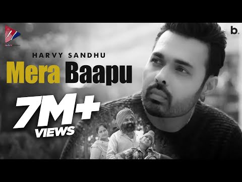 Mera Baapu - Harvy Sandhu (Full Video) | A Tribute To All Father's | New Punjabi Song 2020 Latest