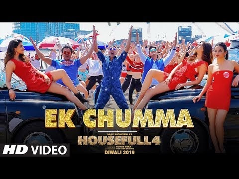 Ek Chumma Lyrics Video Song Download  | Housefull 4 | Sohail Sen